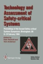 Technology and Assessment of Safety-Critical Systems : Proceedings of the...