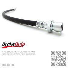 BRAKEQUIP BRAKE HOSE REAR CHASSIS to AXLE [HOLDEN FX-FJ-FE-FC UTE/VAN/SEDAN]