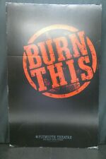 """Burn This Theater Broadway Window Card Poster 14"""" x 22"""""""