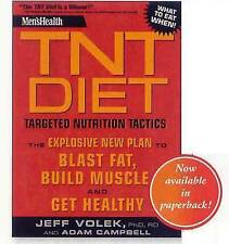 Men's Health TNT Diet: The Explosive New Plan to Blast Fat, Build Muscle, and Ge