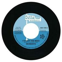 """MOMENTS I've Got The Need / Nine Times NEW NORTHERN SOUL 45 (OUTTA SIGHT) 7"""" R&B"""