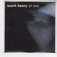 (FW143) Ozark Henry, At Sea - 2004 DJ CD