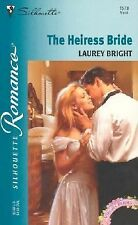 The Heiress Bride by Laurey Bright (Paperback)