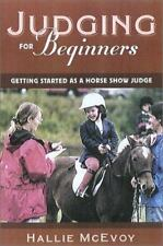 NEW - Horse Show Judging for Beginners: Getting Started as a  Horse Show Judge