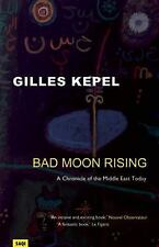 Bad Moon Rising: A Chronicle of the Middle East Today-ExLibrary