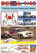DECAL 1/43 TOYOTA CELICA TWINCAM TURBO J.KANKKUNEN R.1000 LAKES 1983 6th (01)