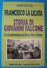 STORIA DI GIOVANNI FALCONE - FRANCESCO LA LICATA - CORRIERE DELLA SERA