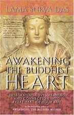 Awakening the Buddhist Heart: Integrating Love, Meaning, and Connection into Eve