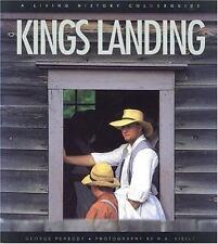 Kings Landing: A Living History Colourguide