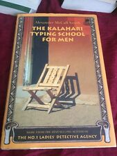 The Kalahari Typing School for Men by Alexander McCall Smith 2003 Hardcover Book