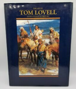 *+ The Art Of Tom Lovell – Invitation To History HB Book - First Edition & Print