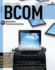 Lehman/Dufrene BCOM Business Communication BRAND NEW Student Edition 7