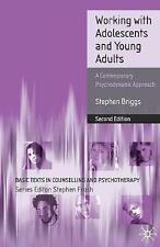 Working With Adolescents and Young Adults: A Contemporary Psychodynamic Approach