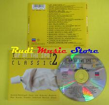 CD TOP OF THE SPOT 2 CLASSIC compilation LISZT BEETHOVEN MOZART (C11) no lp mc