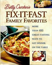 Betty Crocker's Fix-It-Fast Family Favorites Hardcover 2000