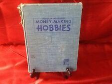 "1949 Popular Mechanics ""Money - Making Hobbies"" Hardback Book"
