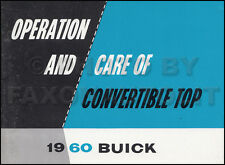 ORIGINAL 1960 Buick Convertible Top Owners Manual Electra 225 Invicta LeSabre