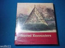 Sacred Encounters : Father de Smet and the Indians of the Rocky Mountain West...