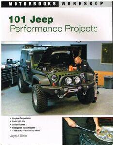 JEEP (INCL TJ & WRANGLER JK) 1996-2009 PERFORMANCE IMPROVEMENT PROJECTS BOOK