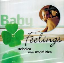 MUSIK-CD NEU/OVP - Baby Feelings - Melodien zum Wohlfühlen