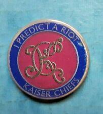 KAISER CHIEFS -2004 i predict a riot rare  BADGE PIN