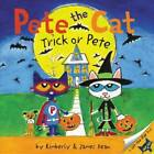 Pete the Cat: Trick or Pete - Paperback By Dean, James - GOOD