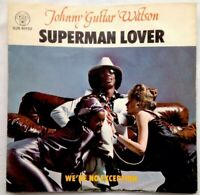 "JOHNNY GUITAR Watson 7""1976-Superman Lover/We're No Exception DJS 10722 UK"