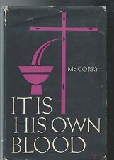 IT IS HIS OWN BLOOD - Vincent R. McCorry, S.J. (hc/dj) 1962