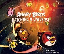 Angry Birds: Hatching a Universe by Danny Graydon.