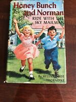 #5 Honey Bunch And Norman Ride With The Sky Mailman By Helen Louise Thorndyke