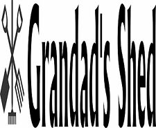 Grandads Shed Sticker 575 x 120 Quality Sticker suitable for outdoors