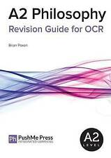 Very Good, A2 Philosophy Revision Guide for OCR (How to Get An a Grade in Philo)