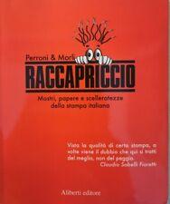 Raccapriccio  di Perroni & Morli,  2007,  Aliberti Editore - ER
