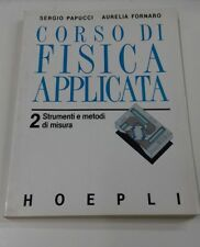 CORSO DI FISICA APPLICATA 2 STRUMENTI E METODI DI MISURA - PAPUCCI FORNARO 1993