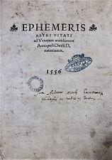 Ephemeris Petri Pitati ad Venetum meridianum Anno 1556-59 sehr selten