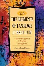 The Elements of Language Curriculum: A Systematic Approach to Program Developmen