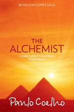The Alchemist: A Fable About Following Your Dream | Paulo Coelho
