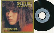 """SOPHIE MARCEAU 45 TOURS 7"""" FRANCE BEREZINA (DE ETIENNE RODA-GIL)"""