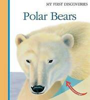 Polar Bears (My First Discoveries) by Bour, Laura, NEW Book, FREE & FAST Deliver