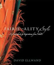 New listing Fairie-ality Style A Sourcebook of Inspirations from Nature 9780744557893