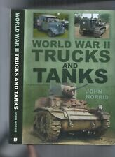 WORLD WAR TWO TANKS AND TRUCKS - 2012 FIRST EDITION