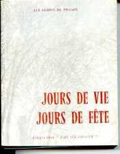 JOURS DE VIE JOURS DE FÊTES - GUIDES DE FRANCE - 1961 - SCOUT