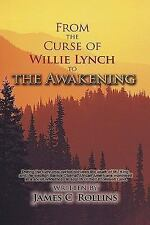 From the Curse of Willie Lynch to the Awakening (Hardback or Cased Book)
