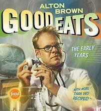 Good Eats: Volume 1, The Early Years by Alton Brown (Hardback, 2009)