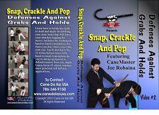 Snap, Crackle, Pop: Cane Defenses Against Grabs, Holds Vol. 2 Instructional DVD