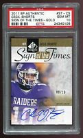 2011 SP Authentic Sign of the Times Gold Auto #ST-CS Cecil Shorts RC /10 PSA 10