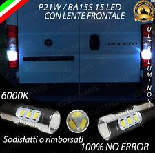 COPPIA LUCI RETROMARCIA 15 LED P21W BA15S CANBUS FIAT DUCATO MAXI NO ERROR