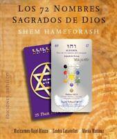 Los 72 nombres sagrados de Dios / The 72 Holy Names of God : Shem Hameforash,...