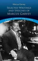 Selected Writings And Speeches Of Marcus Garvey, Paperback by Blaisdell, Bob ...
