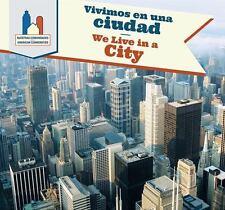 Vivimos En Una Ciudad / We Live in a City (American Communities) (Spanish...